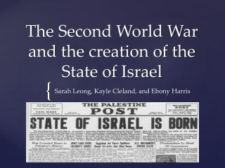 The Second World War and the creation of the State of Israel