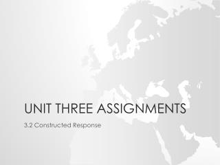 Unit Three Assignments