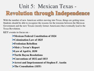 Unit 5:  Mexican Texas -  Revolution through Independence