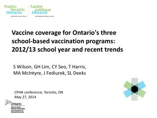 CPHA conference, Toronto, ON              May 27, 2014