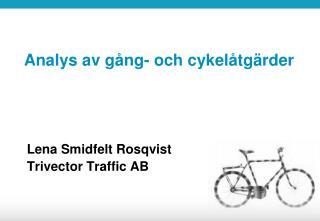 Analys av gång- och cykelåtgärder