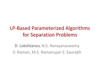LP-Based Parameterized Algorithms for Separation Problems