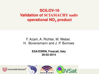 SCILOV-10 Validation of  SCIAMACHY  n adir  operational NO 2  product