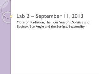 Lab 2 � September 11, 2013