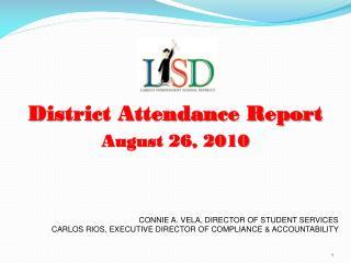 District Attendance Report   August 26, 2010