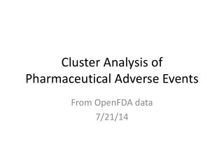 Cluster Analysis of Pharmaceutical Adverse Events