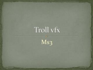 Troll  vfx