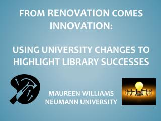 Background and Context of Neumann University Library's role on campus