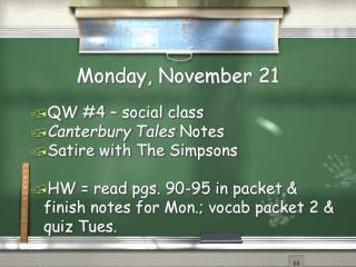 Monday,  November 21