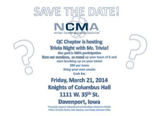QC Chapter is  hosting  Trivia  Night with Mr. Trivia! Our goal is 100% participation