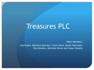 Treasures PLC