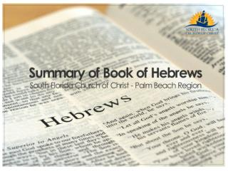Summary of Hebrews  Chapter 10