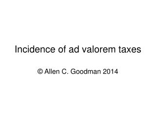 Incidence of ad valorem taxes