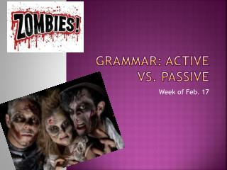 Grammar: Active vs. Passive