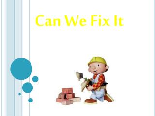Can We Fix It