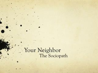 Your Neighbor
