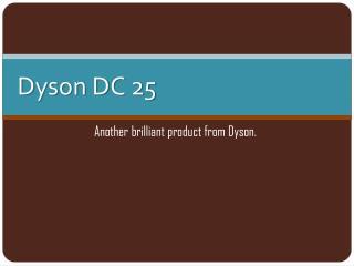 Dyson DC 25