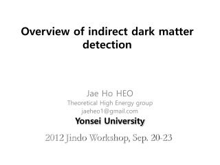 Overview of indirect dark matter detection