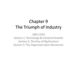 Chapter 9 The Triumph of Industry