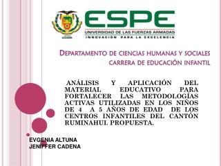 Departamento de ciencias humanas y sociales carrera de educación infantil