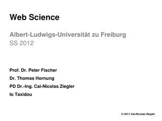 Web  Science Albert- Ludwigs - Universität zu  Freiburg SS 2012