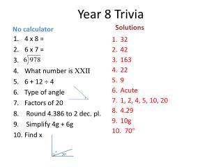Year 8 Trivia