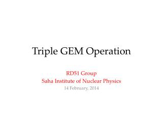 Triple GEM Operation