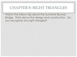 Chapter 8: Right Triangles