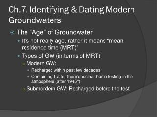 Ch.7.  Identifying & Dating Modern  Groundwaters