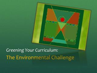 Greening Your Curriculum: