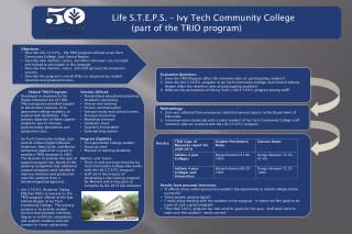 Life S.T.E.P.S. – Ivy Tech Community College (part of the TRIO program)