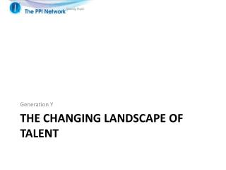 The changing landscape of talent
