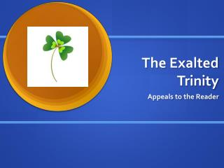 The Exalted Trinity
