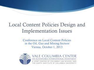 Local Content Policies Design and Implementation Issues