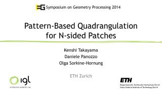 Pattern-Based Quadrangulation  for N-sided Patches