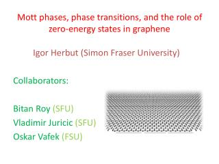 Mott  phases, phase transitions , and  the role of zero-energy  states  in graphene