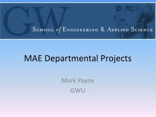 MAE Departmental  Projects