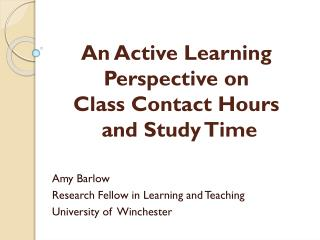 An  Active Learning Perspective  on  Class  C ontact  H ours and  Study  T ime