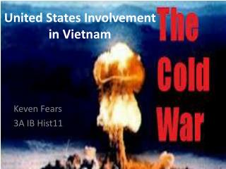 United States Involvement in Vietnam