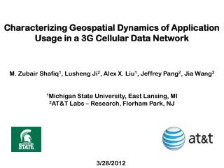 Characterizing Geospatial Dynamics of Application Usage in a 3G Cellular Data Network
