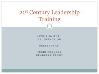 21 st  Century Leadership Training