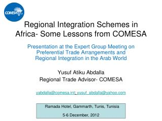 Regional Integration Schemes in Africa- Some Lessons from COMESA