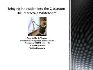 Bringing Innovation Into the Classroom The Interactive Whiteboard