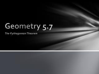 Geometry 5.7