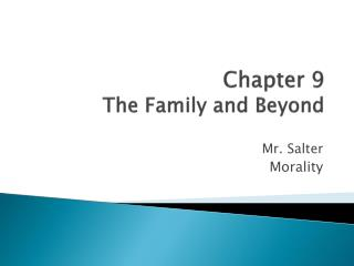 Chapter 9 The Family and Beyond