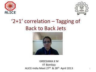 '2+1' correlation – Tagging of Back to Back Jets