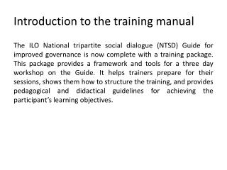 Introduction to the training manual