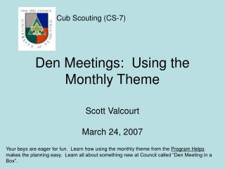 Den Meetings:  Using the Monthly Theme