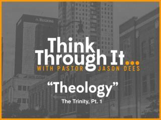 The Trinity, Pt. 1