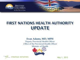 First Nations  Health Authority  update